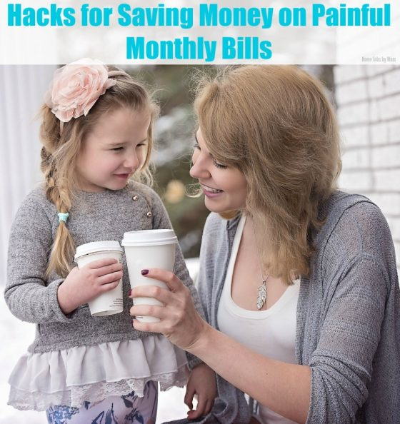 Hacks for Saving Money on Painful Monthly Bills
