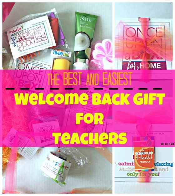 The Best and Easiest Welcome Back Gift for Teachers