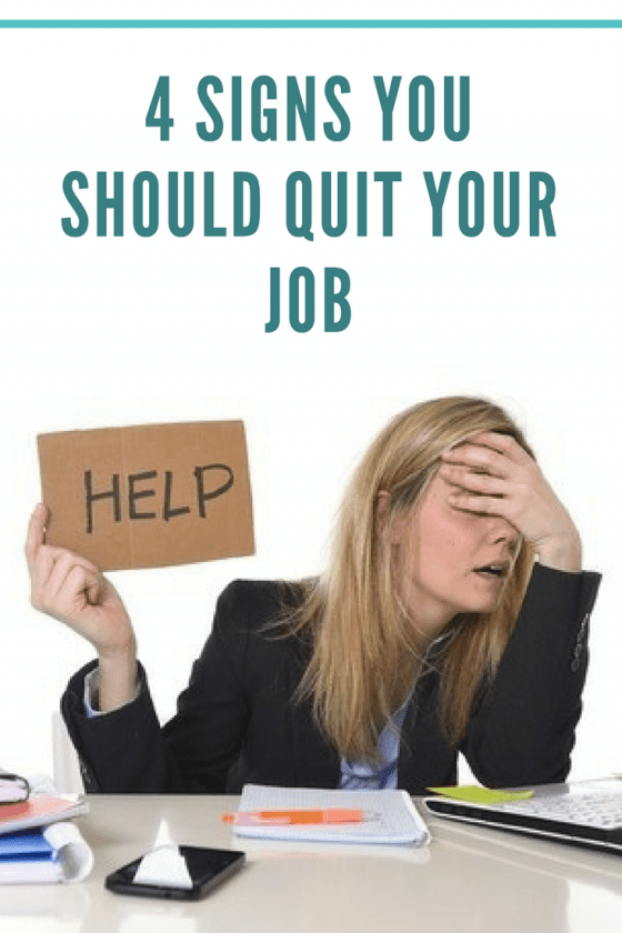4 Signs You Should Quit Your Job