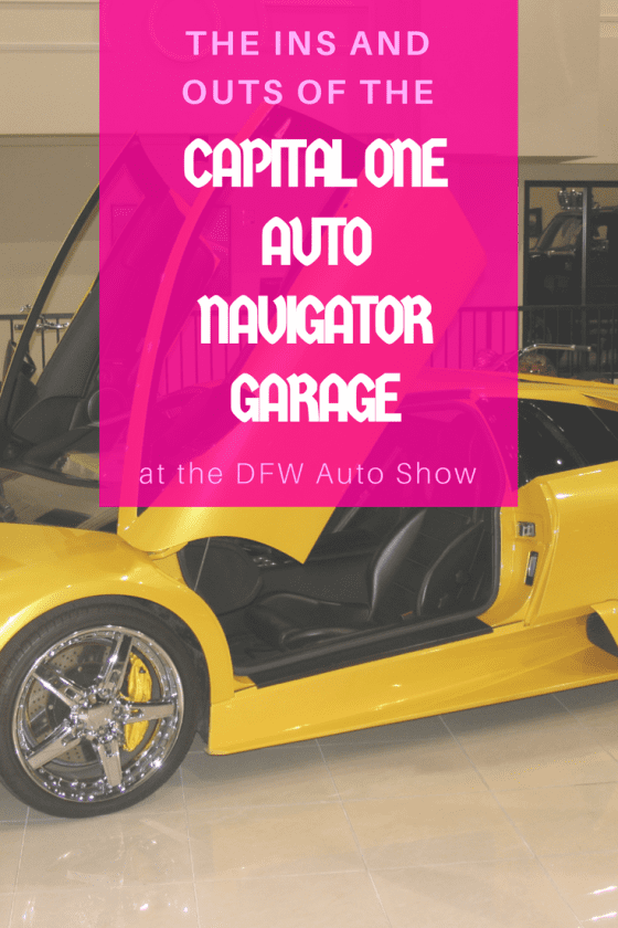 The Ins And Outs Of The Capital One Auto Navigator Garage at the DFW Auto Show