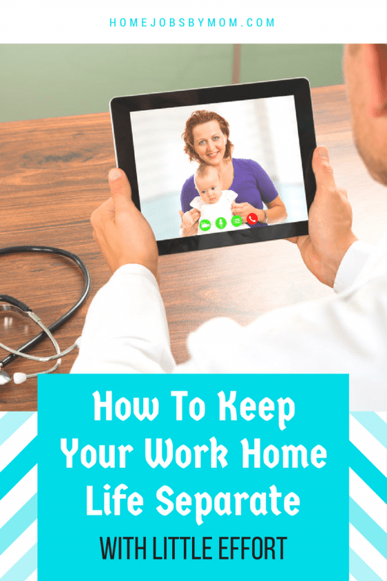 work and home life balance, Work And Home Life, work home life balance, working from home, working from home tips, work from home, work from home - expert tips, work from home organization