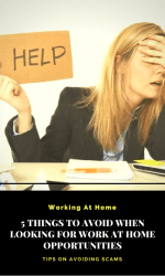 5 Things to Avoid When Looking for Work at Home Opportunities