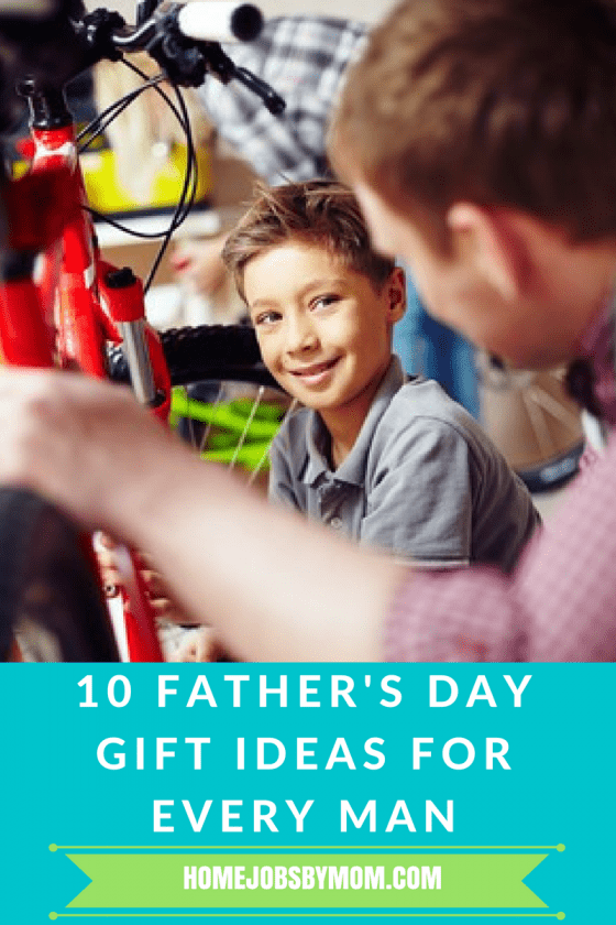 10 Father's Day Gift Ideas For Every Man