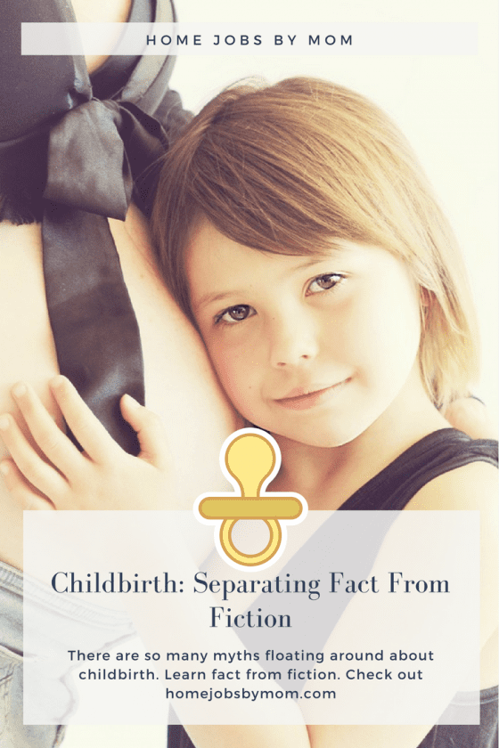 Childbirth: Separating Fact From Fiction