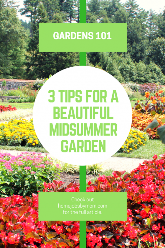 3 Tips For A Beautiful Midsummer Garden