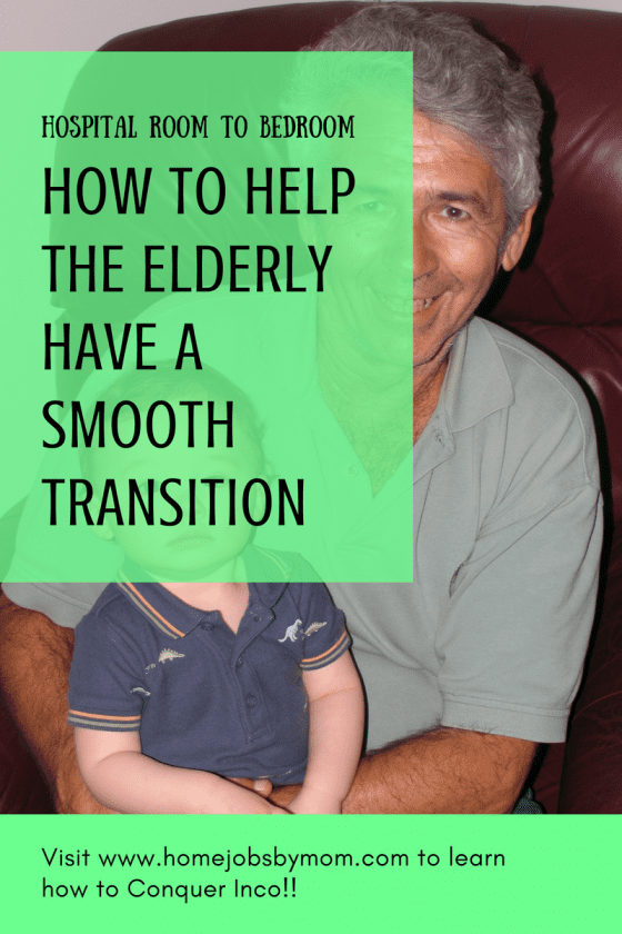 Hospital Room to Bedroom: How to Help the Elderly Have a Smooth Transition
