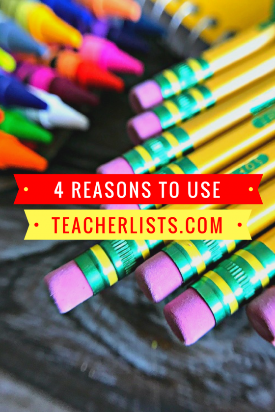 4 Reasons to Use TeacherLists.com