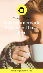 Make Homemade Espresso Like a Pro