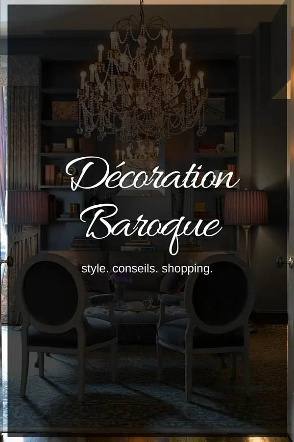 Dcoration Baroque Tout Savoir Sur Le Style Baroque Dans