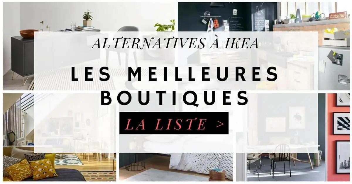 la listes des meilleures boutiques alternatives a ikea pour votre decoration et vos meubles