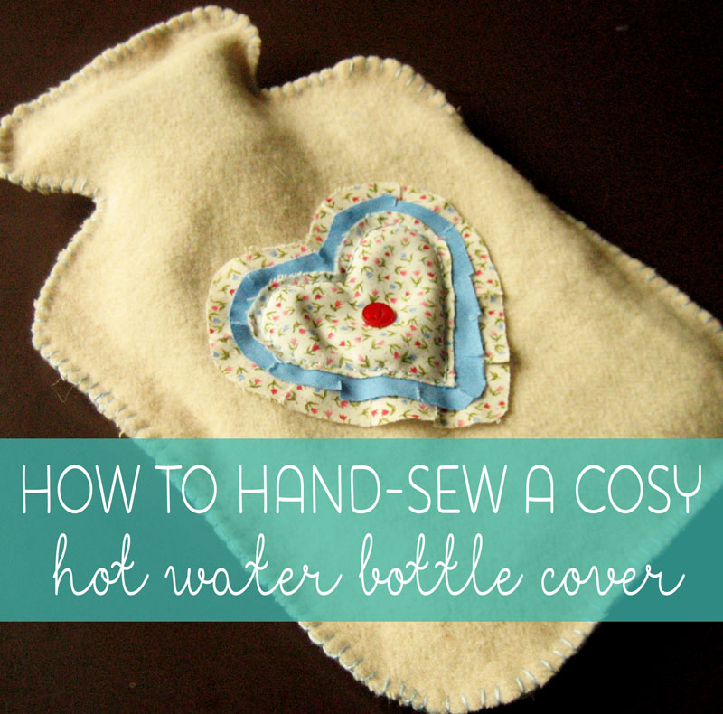 Beginner Sewing Projects Hot Water Bottle Cover