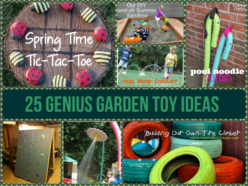 Genius Garden Toy Ideas