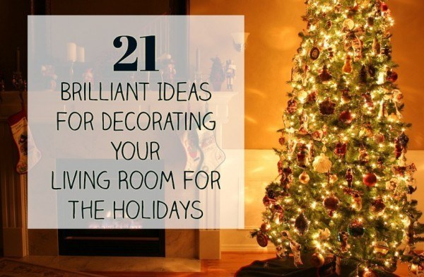brilliant ideas for decorating your living room interior decorations small 21 the holidays