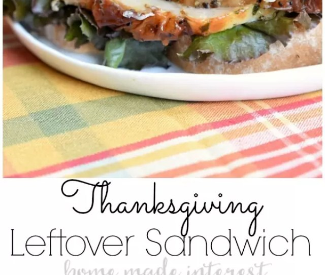 Thanksgiving Recipes Are Amazing But What Do You Do With All Of Those Leftovers This