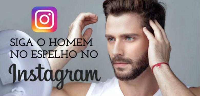 https://www.instagram.com/homemnoespelho/