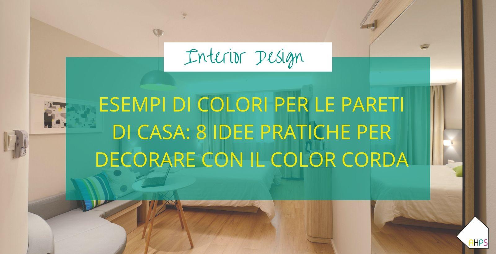 Non esiste il colore giusto per una stanza o una casa. Esempi Di Colori Per Le Pareti Di Casa 8 Idee Per Arredare Con Il Color Corda