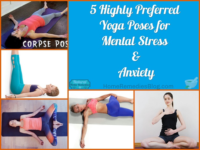 5 Highly Preferred Yoga Poses for Mental Stress - Home ...