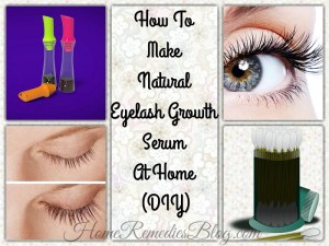 How To Make Natural Eyelash Growth Serum At Home (DIY)