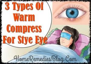 Stye (Sty) Treatment – 3 Types Of Warm Compress For Stye on Eyelid