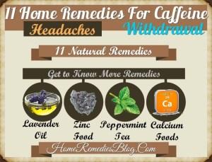11 Home Remedies For Caffeine Withdrawal & Headache