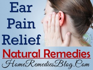 Earache: 13 Fast Natural Remedies For Ear Pain Relief