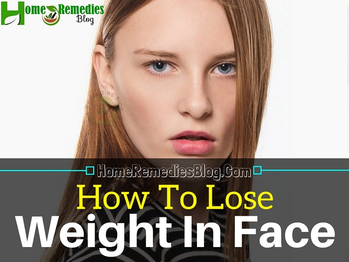 How To Lose Weight In Your Face Fast