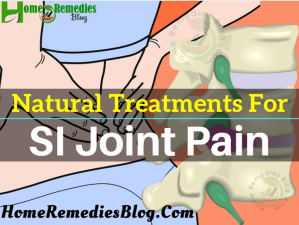 12 Natural SI Joint Pain Treatments That Actually Works