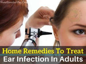 11 Best Home Remedies for Ear Infection in Adults