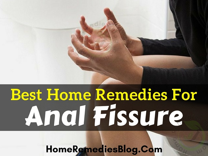 11 Proven Home Remedies for Anal Fissure With Diet Plan
