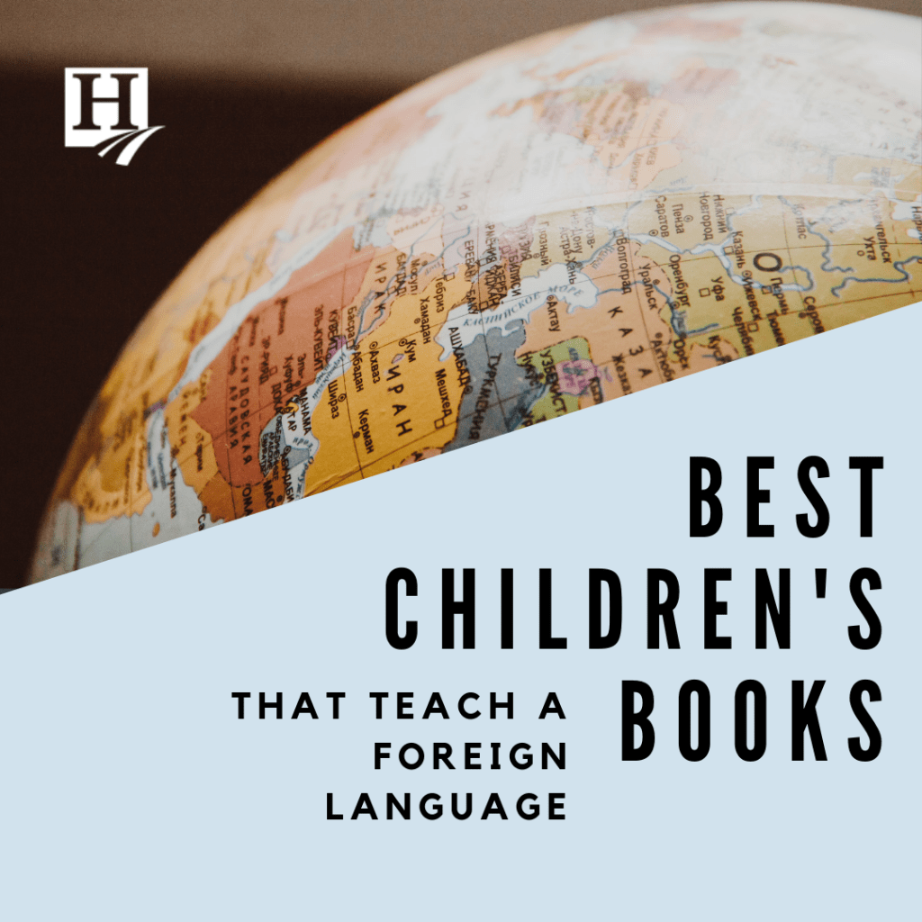 Best Children S Books That Teach Foreign Language