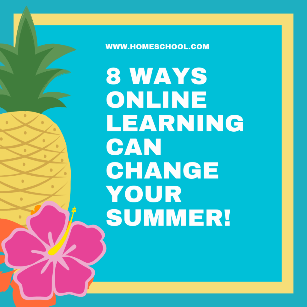 8 Ways Online Learning Can Change Your Summer