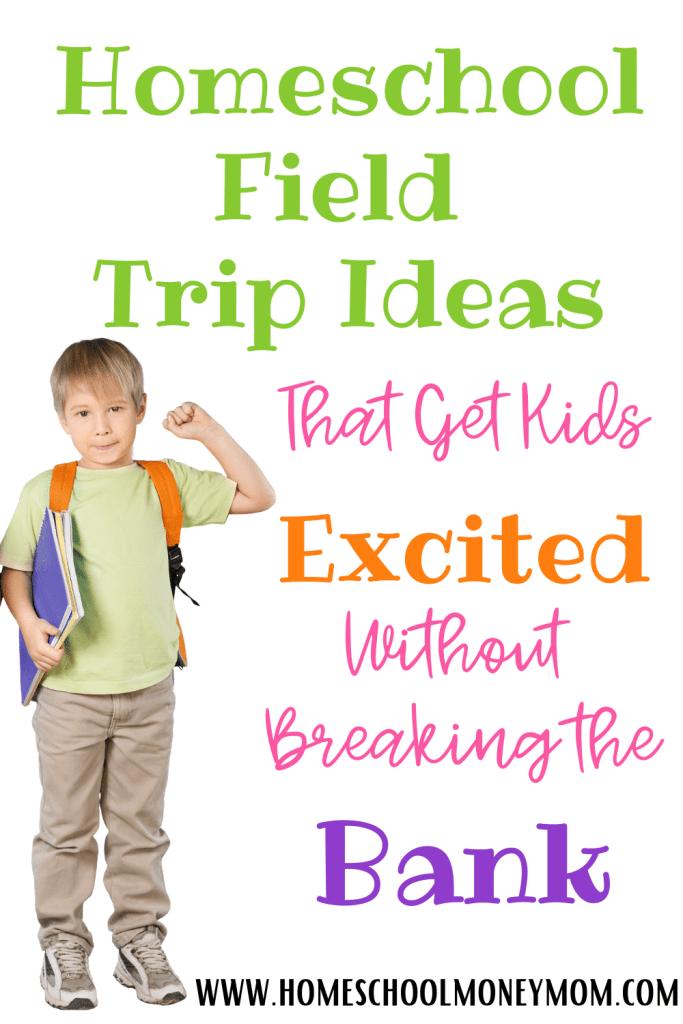homeschool field trip ideas