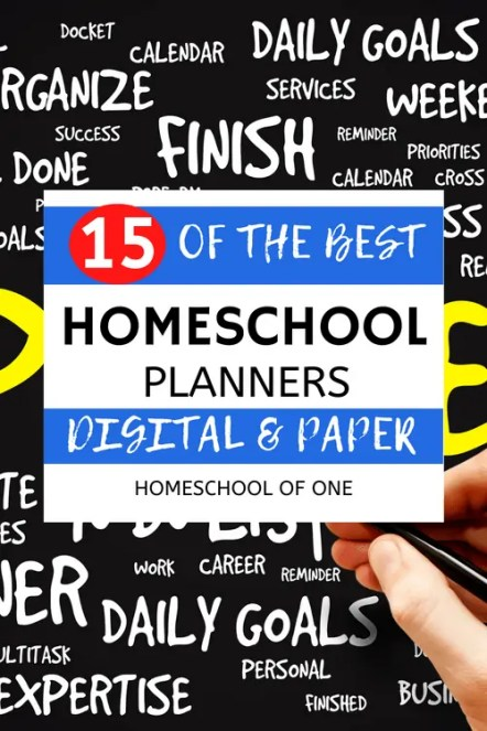 15 of the best homeschool planners for busy moms and students.