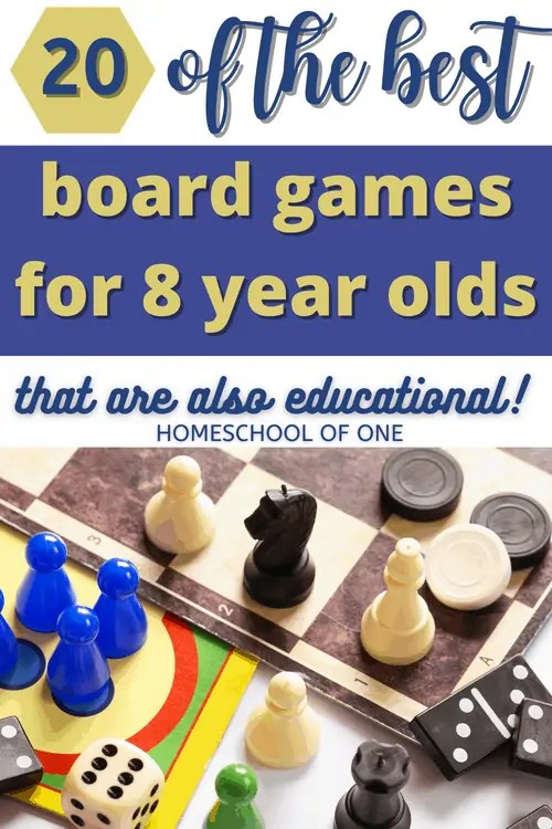 20 of the best board games for 8 year olds that are also educational!