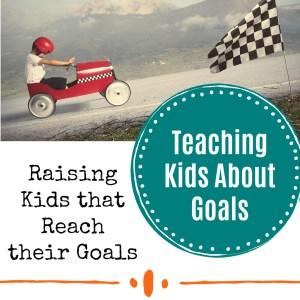 Teaching Kids about Setting Goals