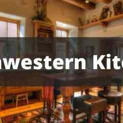 Southwest Kitchen Lowes Refacing Cabinets 30 Southwestern Ideas For 2019