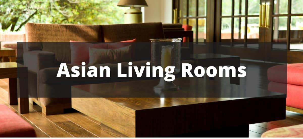 30 Asian Living Room Ideas for 2019