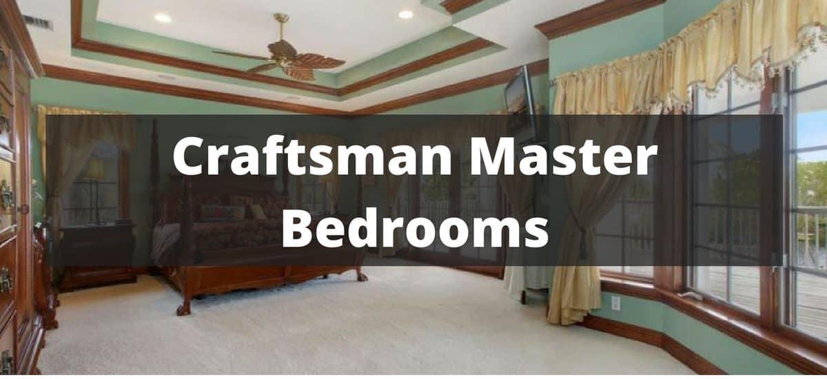 20 Craftsman Master Bedroom Ideas for 2018