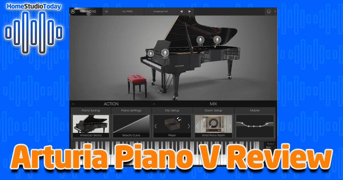 Arturia Piano V2 Review