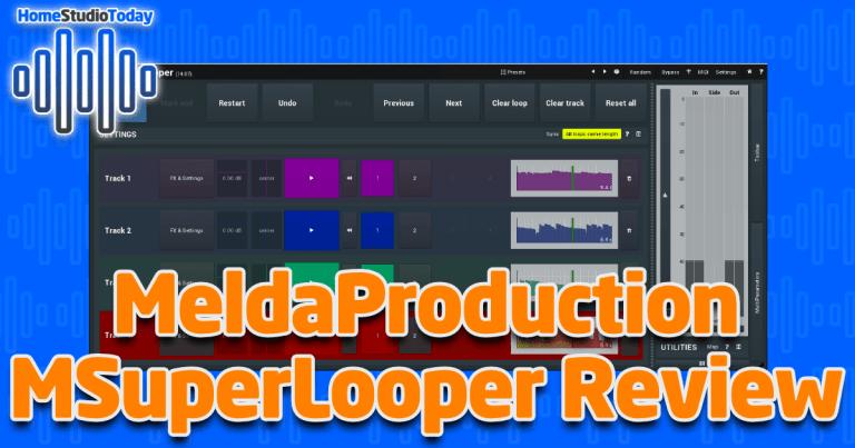MeldaProduction MSuperLooper Review