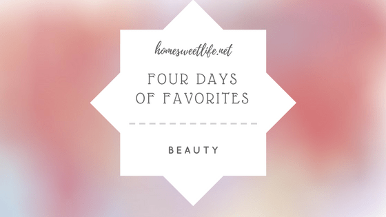 four days faves beauty