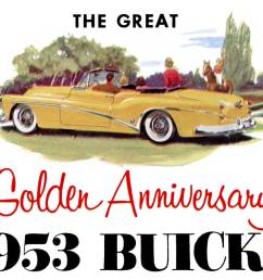 1953 buick the great golden anniversary 1953 buicks [ 1280 x 960 Pixel ]