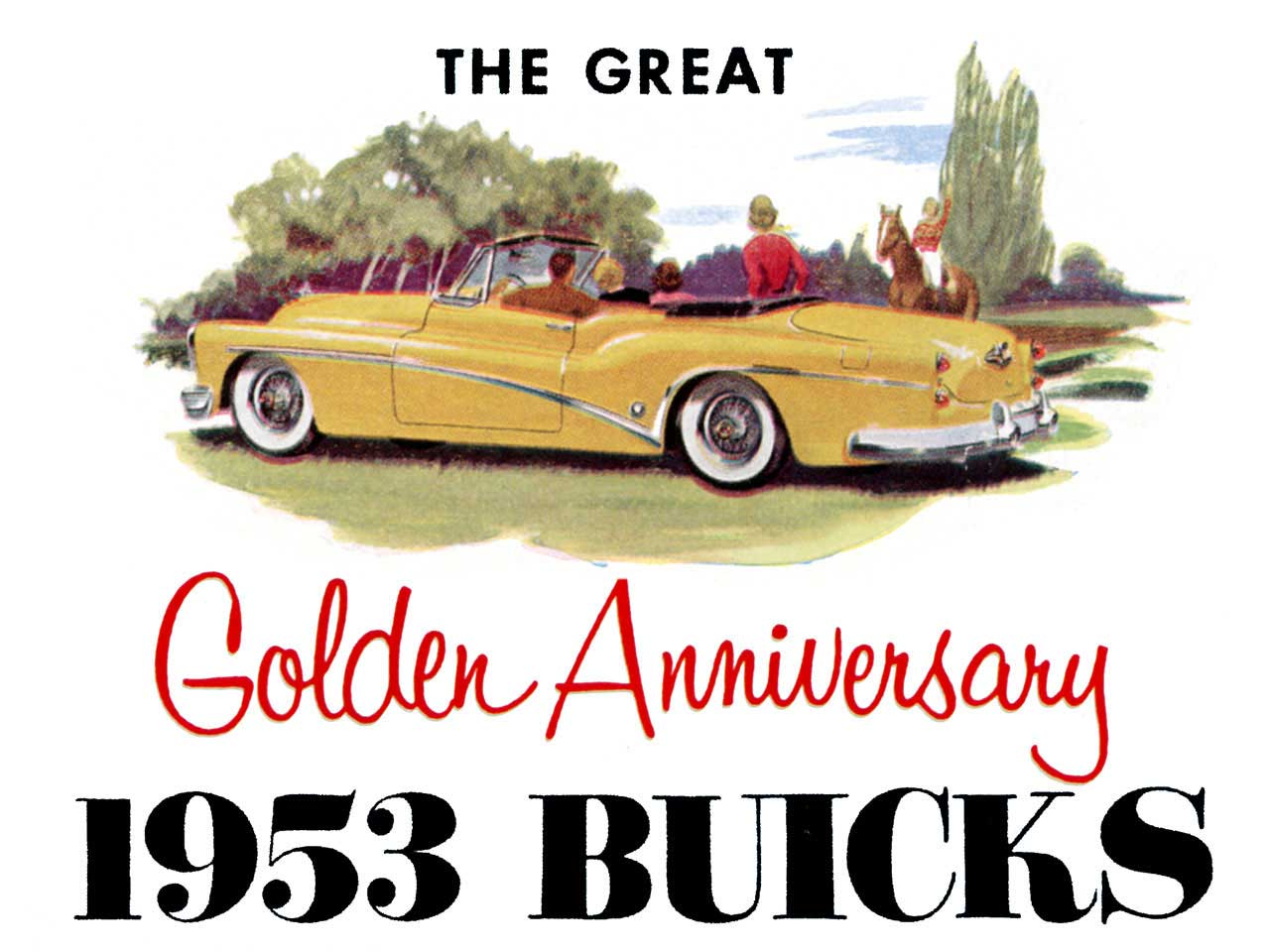 hight resolution of 1953 buick the great golden anniversary 1953 buicks