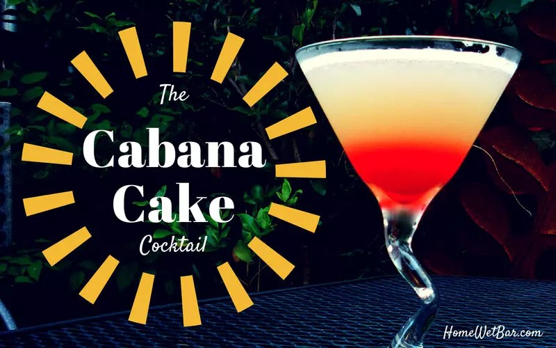 Vodka Cocktails: The Cabana Cake