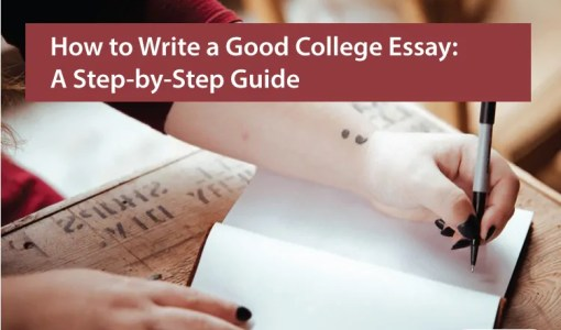 How-to-Write-a-Good-College-Essay-A-Step-by-Step-Guide