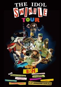 Tour poster for BiSH's Idol Swindle tour in spring 2016