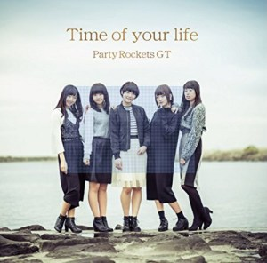 Cover of Party Rockets GT's Time of Your Life album
