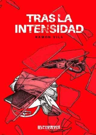 Tras la intensidad Ramón Vila