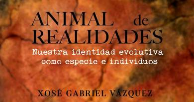 Animal de- realidades Xosé Gabriel Vázquez