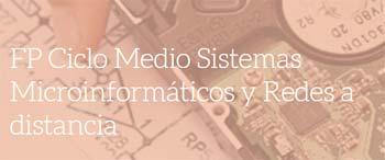 Ciclo medio sistemas microinformáticos redes